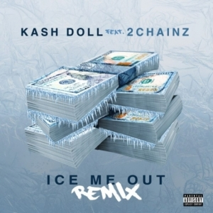 Kash Doll - Ice Me Out (Remix) Ft. 2 Chainz